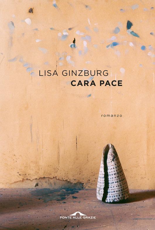 Copertina di Cara Pace di Lisa Ginzburg