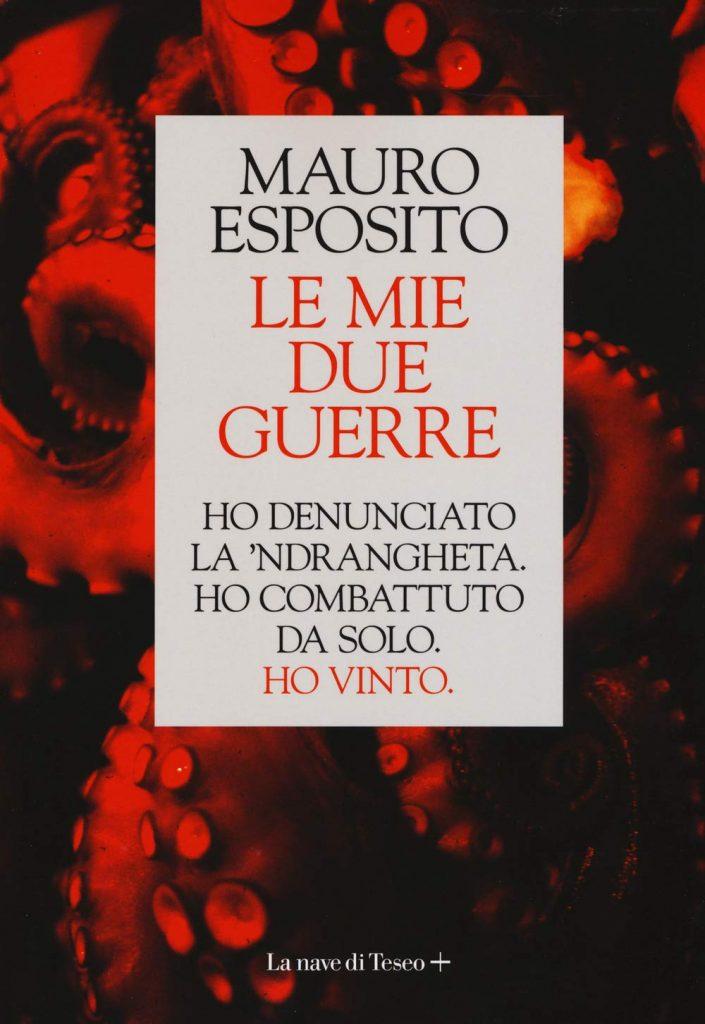 Mauro Esposito - Le mie due guerre